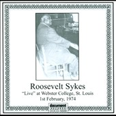 Roosevelt Sykes: Live at Webster College, St. Louis, 1974 *