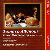 Albinoni: Concerti a cinque Op 9 / Concerto Armonico