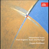 Harpsichord Music from England, Spain and Portugal, 16th - 18th centuries / Zuzana Ruzickova, harpsichord