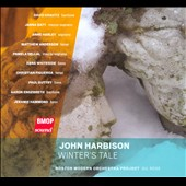 John Harbison: Winter's Tale / Kravitz, Hammond and Rose