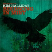 The Works of Kim Halliday: Birdsong in Mist