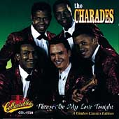 The Charades (Soul): Please Be My Love Tonight