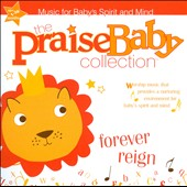 Various Artists: The Praise Baby Collection: Forever Reign