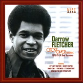 Darrow Fletcher: Crossover Records: 1975-1979 L.A. Soul Sessions *