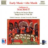 Early Music - Machaut: La Messe de Nostre Dame, Le Voir Dit
