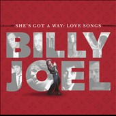 Billy Joel: She's Got a Way: Love Songs