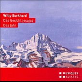 Willy Burkhard: The face of Isaiah, The Year / Locher, Hunziker, Brechbuhler, Boog, Friedli