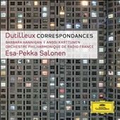 Dutilleux: Correspondences / Barbara Hannigan; Anssi Karttunen