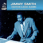 Jimmy Smith (Organ): 18 Classic Albums