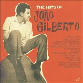 Various Artists: The  Hits of Joao Gilberto