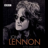 John Lennon: In His Own Words