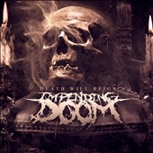 Impending Doom (Christian Deathcore): Death Will Reign