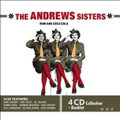 The Andrews Sisters: Rum and Coca-Cola [Documents] *