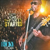 Blind Ricky McCants: Let's Get the Party Started