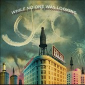 Various Artists: While No One Was Looking: Toasting 20 Years of Bloodshot Records [Digipak]