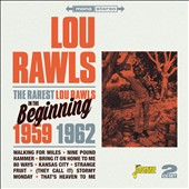 Lou Rawls: The Rarest Lou Rawls: In the Beginning 1959-1962 *
