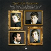 Fauré: Piano Quartet No. 1; Mel Bonis: Piano Quartet No. 1 / Giardini Quartet