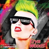 Eryn Woods: Almost Famous [1/20]