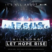 Hillsong: Hillsong: Let Hope Rise [Original Motion Picture Soundtrack]