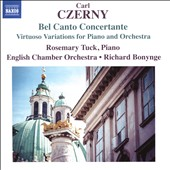 Carl Czerny: Bel Canto Concertante - Virtuoso Variations for Piano & Orchestra / Rosemary Tuck, piano; English CO; Bonynge