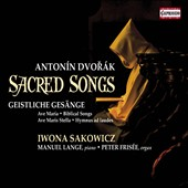 Dvorák: Sacred Songs - Biblical Songs, Op. 99; Evening Songs, Op. 3; Ave Maria plus various songs & pieces for organ / Iwona Sakowicz, mz; Peter Frisée, organ