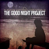 John Tucker/Hunter Carithers: The Good Night Project [EP]