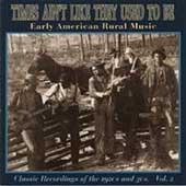 Various Artists: Times Ain't Like They Used to Be, Vol. 2