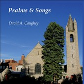 David Caughey: Psalms and Songs