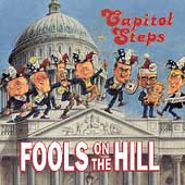 Capitol Steps: Fools on the Hill