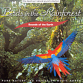 Various Artists: Sounds of the Earth: Birds in the Rainforest