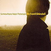 Richard Shindell: Somewhere Near Paterson