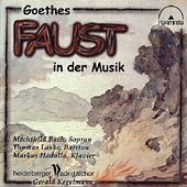 Goethe's Faust in der Musik - Beethoven, Schubert, et al