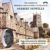Howells: Complete Morning and Evening Canticles Vol 1