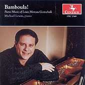 Bamboula! - Piano Music of Louis Moreau Gottschalk / Lewin