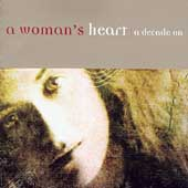 Various Artists: A Woman's Heart: A Decade On
