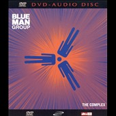 Blue Man Group: The Complex