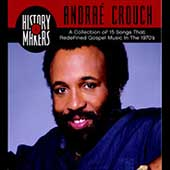Andraé Crouch: History Makers: Collection