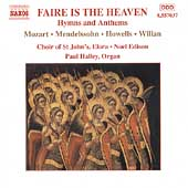 Faire Is The Heaven - Hymns and Anthems / Choir of St. John