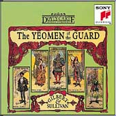 Gilbert & Sullivan: Yeomen of the Guard / D'Oyly Carte Opera