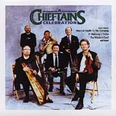 The Chieftains: A Chieftains Celebration (BMG)
