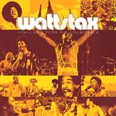 Various Artists: Wattstax: Highlights from the Soundtrack