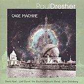 Dresher: Cage Machine