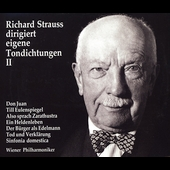 Richard Strauss dirigiert eigene Tondichtungen Vol 2