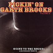 The Sidekicks (pop vocal group): Pickin' on Garth Brooks, Vol. 2: Going to the Rodeo