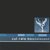 Cut.Rate.Box: Dataseed *