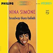 Nina Simone: Broadway - Blues - Ballads