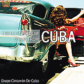 Grupo Cimarrón de Cuba: The Most Popular Songs from Cuba