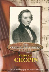 The Famous Composer Series: Frédéric Chopin [DVD]