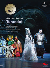 Puccini: Turandot / China National Centre for the Performing Arts Soloists, Orchestra and Chorus, Daniel Oren, conductor (live, October 2013) [DVD]