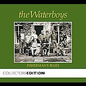 The Waterboys: Fisherman's Blues [Collectors' Edition]